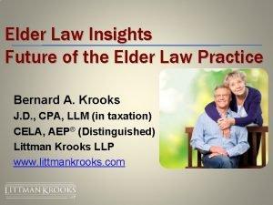 Elder Law Insights Future of the Elder Law