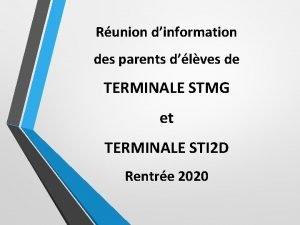 Runion dinformation des parents dlves de TERMINALE STMG