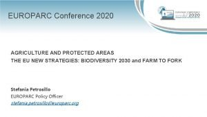 EUROPARC Conference 2020 AGRICULTURE AND PROTECTED AREAS THE