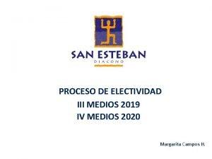 PROCESO DE ELECTIVIDAD III MEDIOS 2019 IV MEDIOS