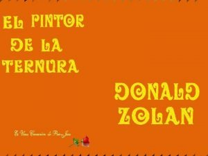 Donald Zolan es uno de los artistas ms