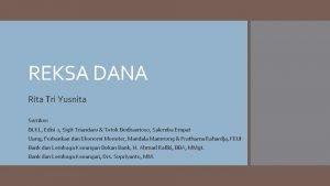 REKSA DANA Rita Tri Yusnita Sumber BLKL Edisi