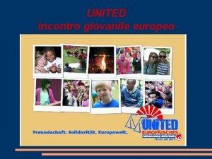 UNITED incontro giovanile europeo UNITED incontro giovanile europeo