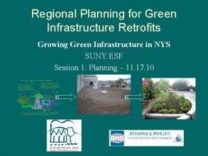 Regional Planning for Green Infrastructure Retrofits Growing Green