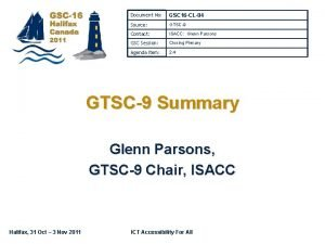 Document No GSC 16 CL04 Source GTSC9 Contact