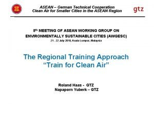 ASEAN German Technical Cooperation Clean Air for Smaller