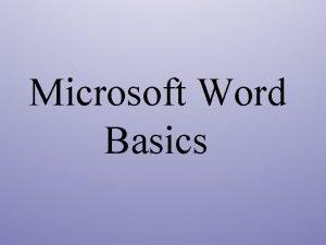 Microsoft Word Basics What is Word Word 2013