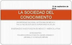 19 de septiembre de 2014 LA SOCIEDAD DEL
