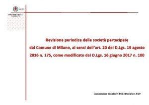 DIREZIONE BILANCIO E PARTECIPATE Revisione periodica delle societ