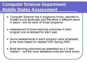 Computer Science Department Middle States Assessment l Computer