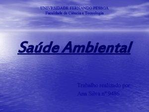 UNIVRSIDADE FERNANDO PESSOA Faculdade de Cincia e Tecnologia