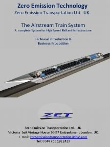 Zero Emission Technology Zero Emission Transportation Ltd UK