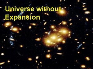 Universe without Expansion The Universe is shrinking The