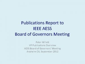 Publications Report to IEEE AESS Board of Governors