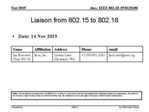 Nov 2019 doc IEEE 802 18 190125 r