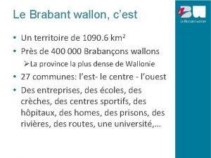 Le Brabant wallon cest Un territoire de 1090