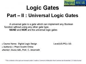 Logic Gates Part II Universal Logic Gates A