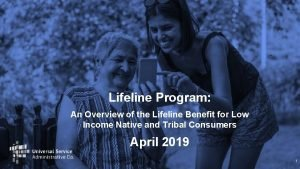 Lifeline Program An Overview of the Lifeline Benefit