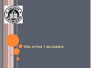 VIDA ACTIVA Y SALUDABLE CUALIDADES FSICAS BASICAS CLASIFICACIN