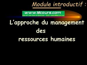 Module introductif Lapproche du management des ressources humaines
