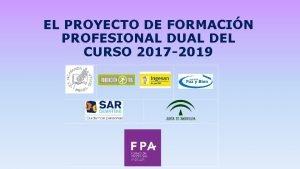 EL PROYECTO DE FORMACIN PROFESIONAL DUAL DEL CURSO