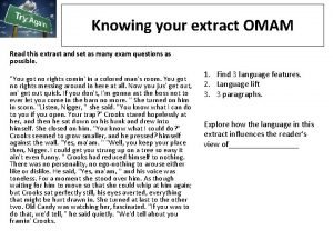 Knowing your extract OMAM Read this extract and
