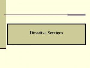 Directiva Servios Futuro do Mercado Interno de Servios