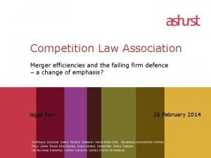 Competition Law Association Merger efficiencies and the failing