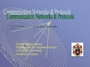 Local Area Networks Part B Local Area Networks