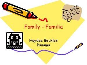 Family Familia Haydee Beckles Panama Familia Family La