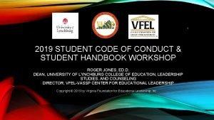 1 2019 STUDENT CODE OF CONDUCT STUDENT HANDBOOK