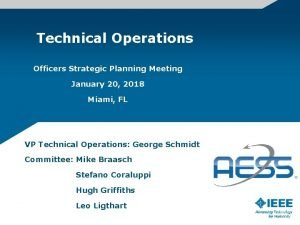Technical Operations Officers Strategic Planning Meeting January 20