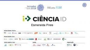 Esmeralda Pires Patrocinadores Platina Patrocinadores Ouro Patrocinadores Prata