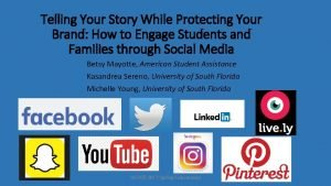 Telling Your Story While Protecting Your Brand How
