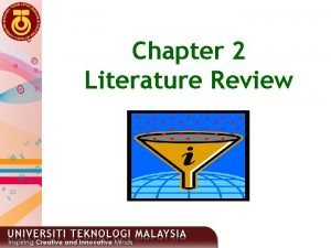 Chapter 2 Literature Review 1 WHAT IS LITERATURE