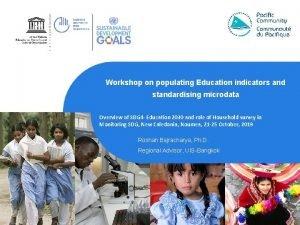 Workshop on populating Education indicators and standardising microdata
