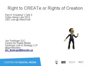 Right to CREATe or Rights of Creation Part