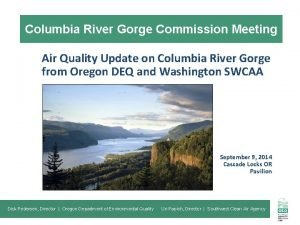 Columbia River Gorge Commission Meeting Air Quality Update