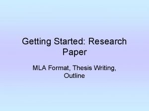 Getting Started Research Paper MLA Format Thesis Writing