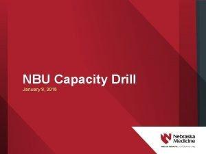 NBU Capacity Drill January 8 2015 Exercise Planning
