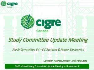Study Committee Update Meeting Study Committee B 4