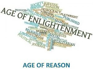 AGE OF REASON From 1650 to 1800 European