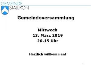 Gemeindeversammlung Mittwoch 13 Mrz 2019 20 15 Uhr