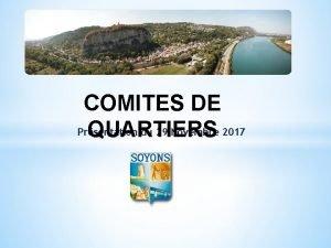 COMITES DE Prsentation du 29 Novembre 2017 QUARTIERS