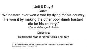 Unit 8 Day 6 Quote No bastard ever