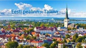 Eesti pealinn Tallinn Tallinna vapp Tisvapp Tallinna tisvapi
