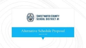 Alternative Schedule Proposal April 28 2020 Alternative Schedule