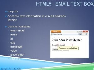 HTML 5 EMAIL TEXT BOX input Accepts text