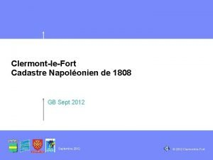 ClermontleFort Cadastre Napolonien de 1808 GB Sept 2012