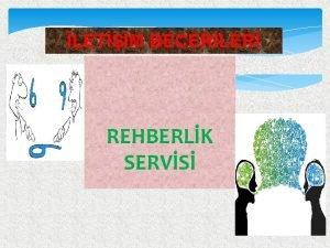 LETM BECERLER REHBERLK SERVS LETM NEDR Genel anlamda